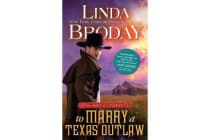 To Marry a Texas Outlaw