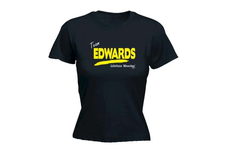 Its a Surname Thing Funny Tee - Edwards V1 Lifetime Member - (X-Large Black Womens T Shirt)