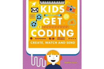 Kids Get Coding - Create, Watch and Send
