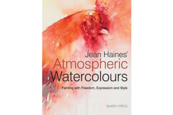 Jean Haines' Atmospheric Watercolours - Painting with Freedom, Expression and Style