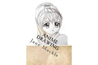 Anime Drawing - Step by Step Guide How to Draw Anime Faces