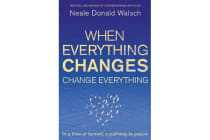 When Everything Changes, Change Everything - In a time of turmoil, a pathway to peace