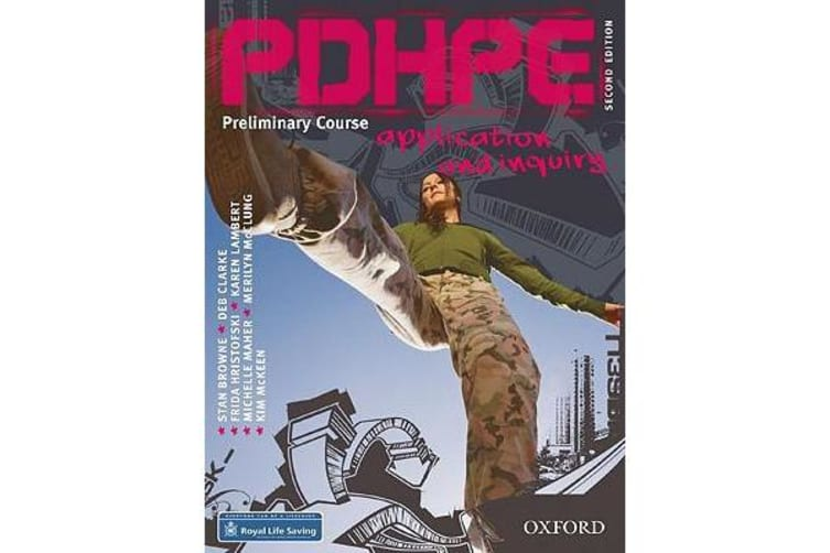 PDHPE Application and Inquiry Second Edition - Preliminary Course