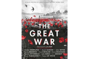 The Great War - Stories Inspired by Objects from the First World War