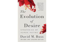 The Evolution of Desire - Strategies of Human Mating