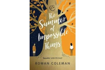 The Summer of Impossible Things - An uplifting, emotional story as seen on ITV in the Zoe Ball Book Club