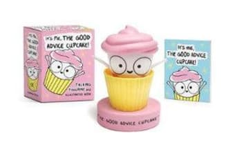 It's Me, The Good Advice Cupcake! - Talking Figurine and Illustrated Book