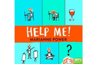Help Me! - One Woman's Quest to Find Out if Self-Help Really Can Change Her Life