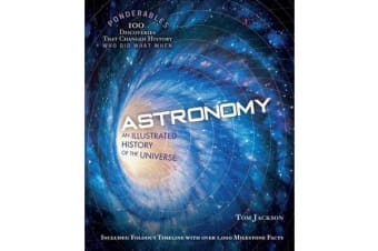 Astronomy (Ponderables) - An Illustrated History of The Universe