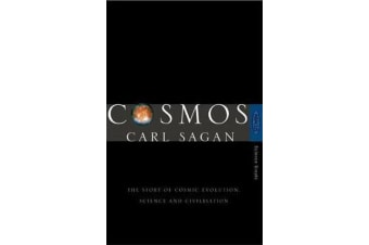 Cosmos - The Story of Cosmic Evolution, Science and Civilisation