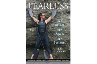Fearless - One Woman, One Kayak, One Continent