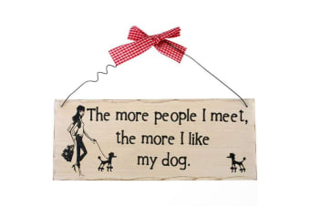 Something Different The More People I Meet Hanging Sign (Multicoloured) (One Size)