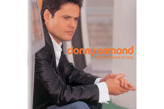 What I Meant to Say by Donny Osmond BRAND NEW SEALED MUSIC ALBUM CD - AU STOCK