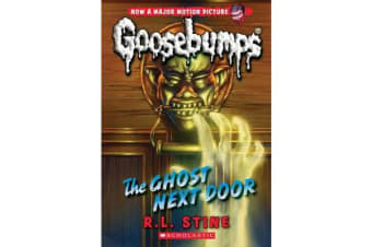 The Ghost Next Door (Classic Goosebumps #29)