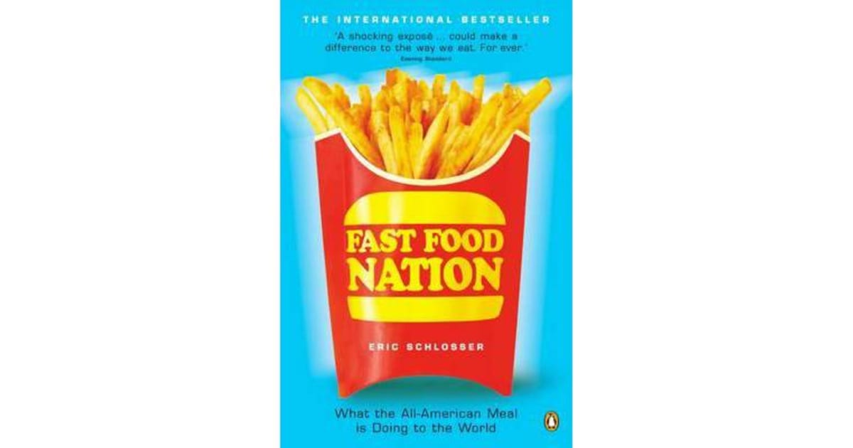 fast food nation 7 essay Here given is a custom-written proofread essay example on the topic of fast food nation don't hesitate to use this plagiarism-free sample to your advantage.