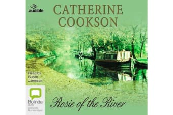 Rosie of the River