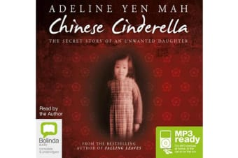 Chinese Cinderella - The Secret Story of an Unwanted Daughter