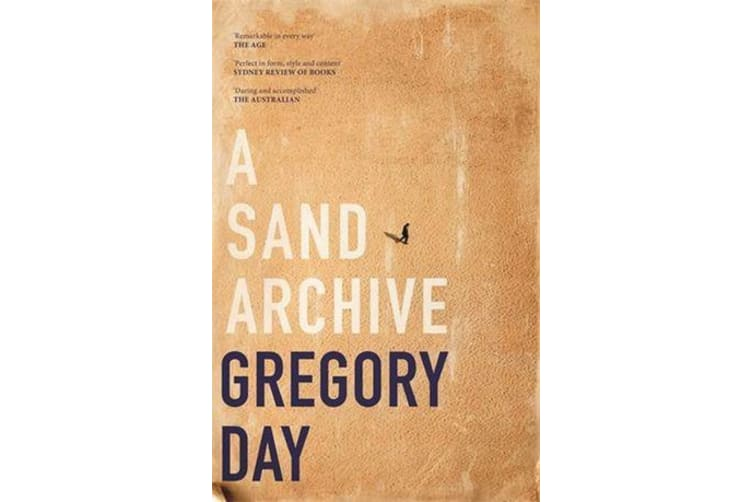 A Sand Archive - Shortlisted for the Miles Franklin Literary Award 2019