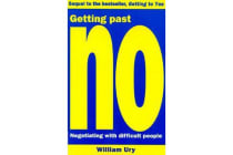 Getting Past No - Negotiating With Difficult People