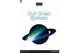 Discovering Science (Earth and Space Upper Primary) - Our Solar System (Reading Level 29/F&P Level T)