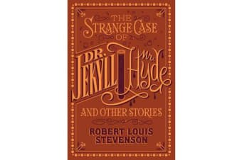 The Strange Case of Dr. Jekyll and Mr. Hyde and Other Stories - (Barnes & Noble Collectible Classics: Flexi Edition)