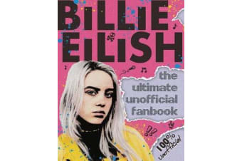 Billie Eilish Ultimate Guide