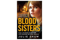 Blood Sisters - Can a Pledge Made for Life Endure Beyond Death?