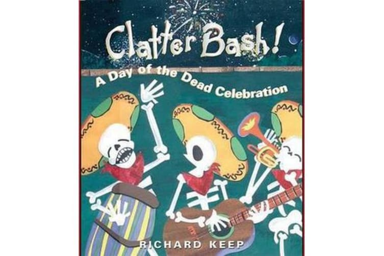 Clatter Bash! - A Day of the Dead Celebration