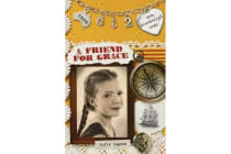 Our Australian Girl - A Friend For Grace (Book 2)