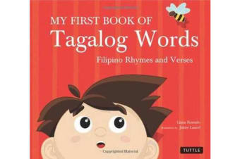 My First Book of Tagalog Words - Filipino Rhymes and Verses