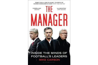 The Manager - Inside the Minds of Football's Leaders