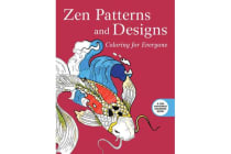 Zen Patterns and Designs: Coloring for Everyone - Coloring for Everyone