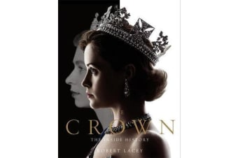 The Crown - The official book of the hit Netflix series