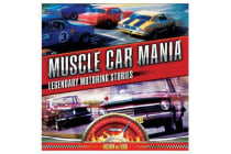 Muscle Car Mania - Legendary Motoring Stories