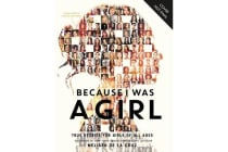 Because I Was a Girl - True Stories for Girls of All Ages