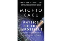 Physics of the Impossible - A Scientific Exploration Into the World of Phasers, Force Fields, Teleportation, and Time Travel