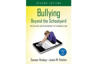 Bullying Beyond the Schoolyard - Preventing and Responding to Cyberbullying