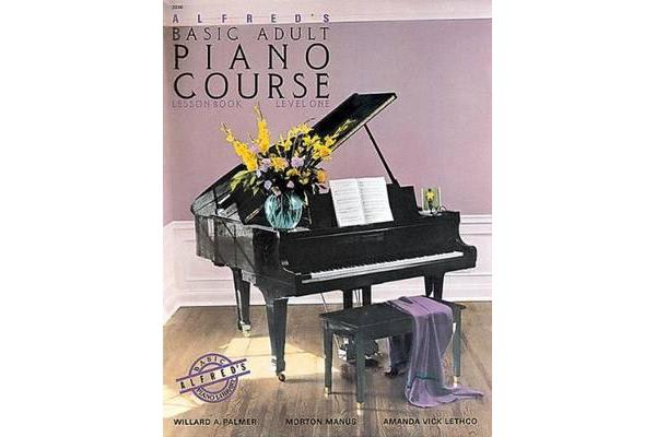 Alfred's Basic Adult Piano Course - Lesson Book Level 1
