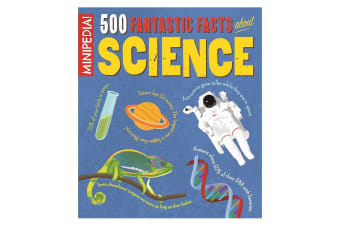 500 Fantastic Facts About Science
