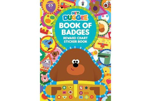 Hey Duggee: Book of Badges - Reward Chart Sticker Book