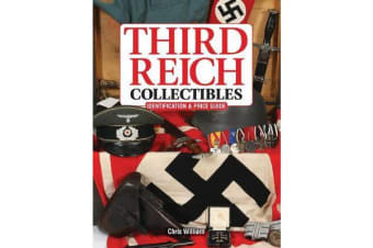 Third Reich Collectibles - Identification and Price Guide