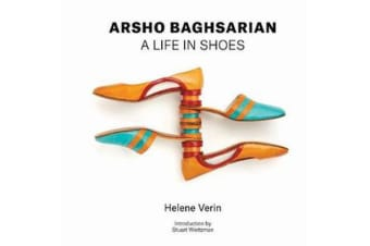 Arsho Baghsarian - A Life in Shoes