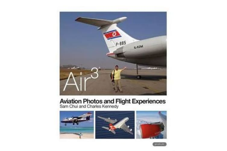 AIR 3 - Aviation Photos and Flight Experiences 2014