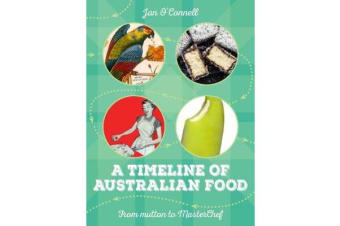 A Timeline of Australian Food - From Mutton to Masterchef