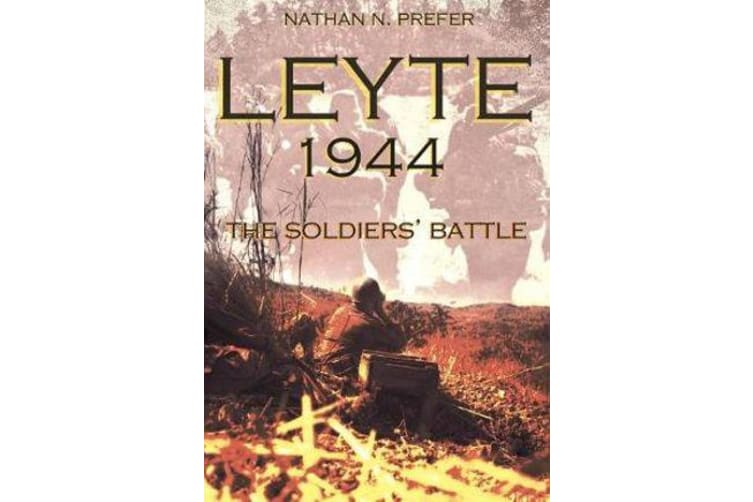 Leyte, 1944 - The Soldiers' Battle