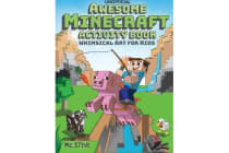 Awesome Minecraft Activity Book - Whimsical Art for Kids