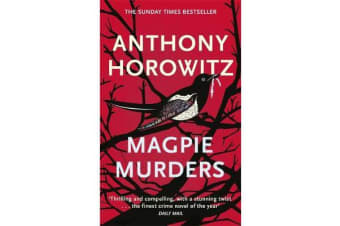 Magpie Murders - the Sunday Times bestseller crime thriller with a fiendish twist
