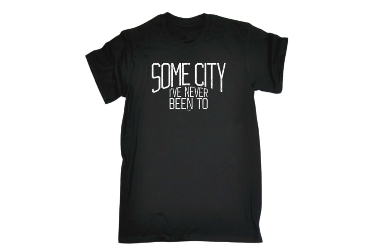 123T Funny Tee - Some City Ive Never Been To - (Large Black Mens T Shirt)