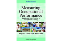 Measuring Occupational Performance - Supporting Best Practice in Occupational Therapy