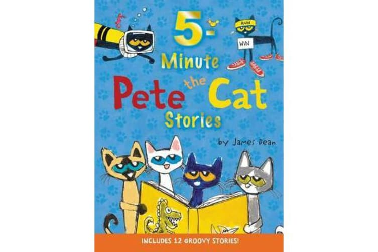 Pete the Cat: 5-Minute Pete the Cat Stories - Includes 12 Groovy Stories!